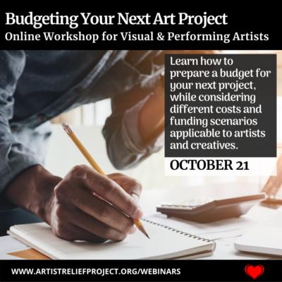 Budgeting Your Next Art project Webinar October 21, 2021