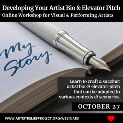 Developing Your Artist Bio & Elevator Pitch Webinar October 27, 2021